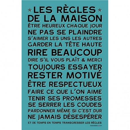 AFFICHE ADHESIVE REGLES DE LA MAISON BLEU CANARD 45x30 CM
